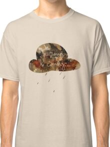 autumn is coming... Classic T-Shirt