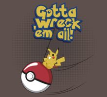 Gotta Wreck'em All Kids Clothes