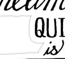 quiet is violent  Sticker