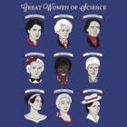 Great Women of Science {Set} by geeksweetie