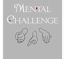 Mental Challenge Photographic Print