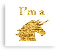 I'm a Unicorn Head in Photo in Gold Canvas Print
