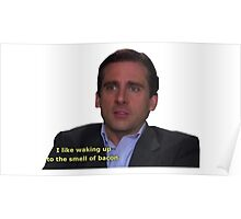 michael scott bacon quote  Poster