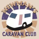 Newman's Caravan Club by chubbyblade