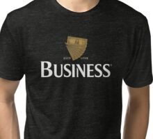Lovely day for business Tri-blend T-Shirt