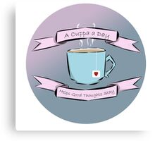 A Cuppa a Day Helps the Good Thoughts Stay (Blue/Pink) Canvas Print