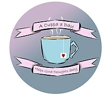 A Cuppa a Day Helps the Good Thoughts Stay (Blue/Pink) Photographic Print