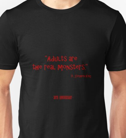 Adults Are The real Monsters Unisex T-Shirt