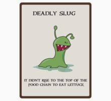 Deadly Slug by Sonja Wells