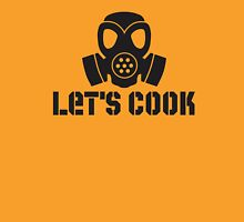 Lets Cook Breaking Bad Unisex T-Shirt