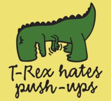 T-Rex hates push-ups Kids Clothes