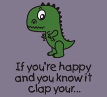 If you're happy and you know it clap your... Kids Clothes