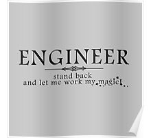 Engineer - Stand back! Poster
