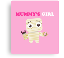 MUMMY´S GIRL Canvas Print