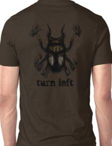 Turn Left Unisex T-Shirt