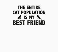 The Entire Cat Population Is My Best Friend Womens Fitted T-Shirt