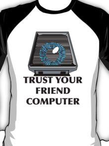 Trust Your Friend Computer - Paranoia T-Shirt