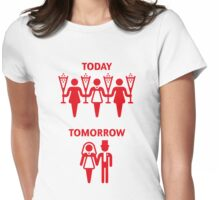 Today – Tomorrow (Hen Party / Red) Womens Fitted T-Shirt