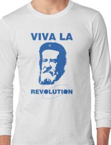 Viva la Revolution Long Sleeve T-Shirt