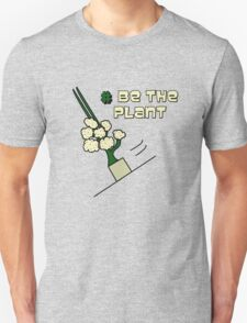 Be The Plant ! Magic Plant from Sherlock T-Shirt