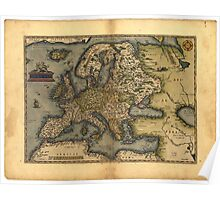 Antique Map of Europe, by Abraham Ortelius, circa 1570 Poster