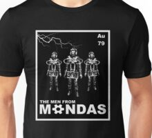 The Men From Mondas Unisex T-Shirt