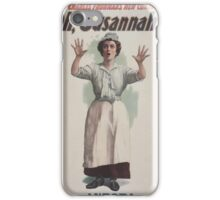 Performing Arts Posters Charles Frohmans new comedy Oh Susannah 0846 iPhone Case/Skin