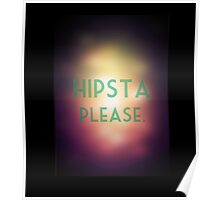 Hipsta Please Poster