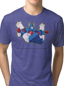 Ultra Magnus - quote Tri-blend T-Shirt