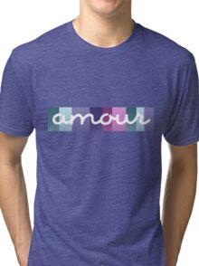 Amour - Love Tri-blend T-Shirt
