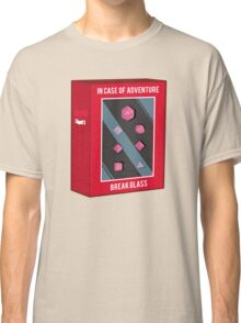 In Case of Adventure Break Glass - Pink Dice Classic T-Shirt