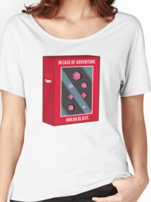 In Case of Adventure Break Glass - Pink Dice Women's Relaxed Fit T-Shirt