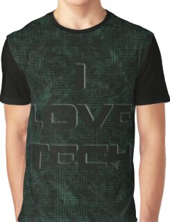 I Love Tech Graphic T-Shirt