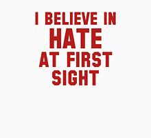 I Believe In Hate At First Sight Womens Fitted T-Shirt