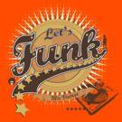 Let's Funk by DarkChoocoolat