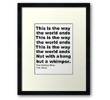 Not with a bang Framed Print