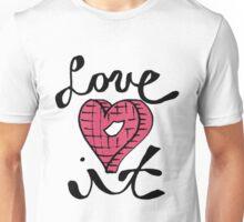 Love It Heart Unisex T-Shirt