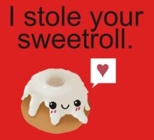 I stole your sweetroll. Kids Clothes