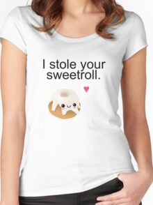 I stole your sweetroll. Women's Fitted Scoop T-Shirt