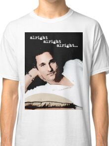 Alright Alright Alright - color Classic T-Shirt