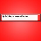 Super Effective Red Poster. by dudewithhair