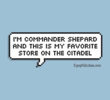 I'm Commander Shepard and this is my favorite store on the Citadel by dubukat