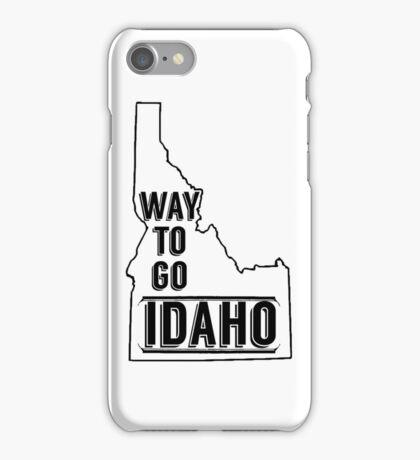 Way To Go Idaho iPhone Case/Skin