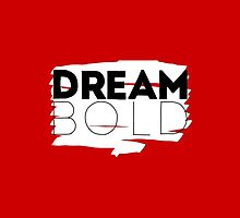 Dream Bold Cases by dudewithhair