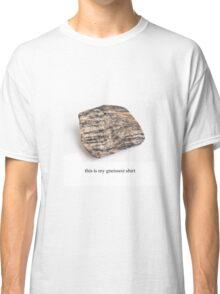 the gneissest shirt Classic T-Shirt