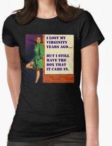 I Still Have the Box... Womens Fitted T-Shirt