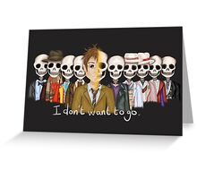 I Don't Want To Go Greeting Card