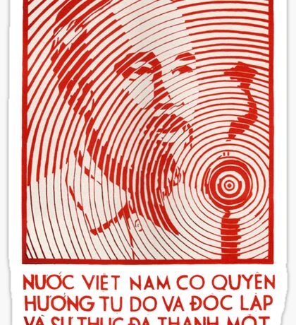 Vietnam Propagana - Freedom and Independance Sticker