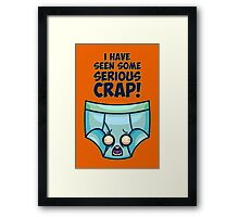 Seen Some Crap, Dude Framed Print
