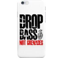 Drop Bass Not Grenades (black/red) iPhone Case/Skin